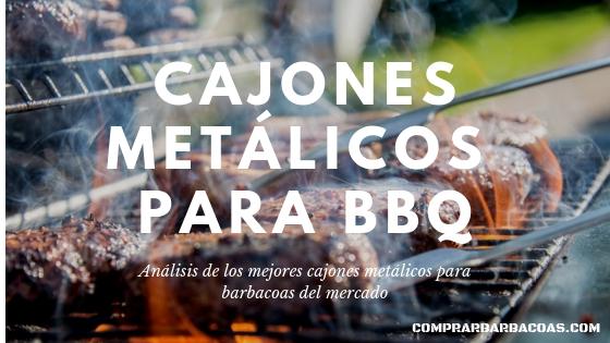 Cajones metalicos para barbacoa